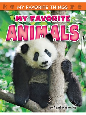 cover image of My Favorite Animals