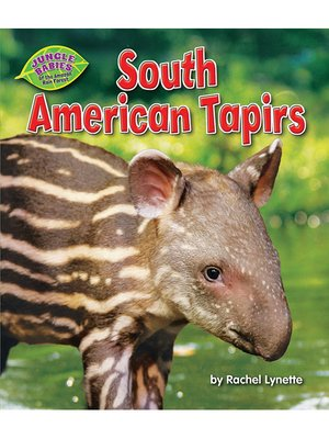 cover image of South American Tapirs