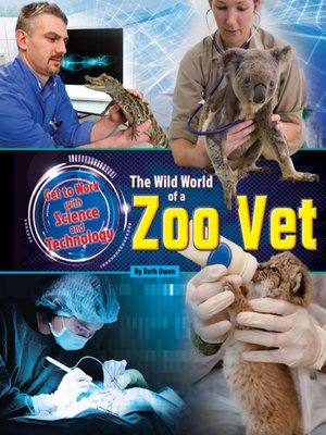 cover image of The Wild World of a Zoo Vet