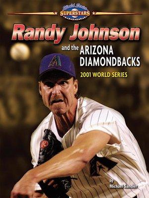 cover image of Randy Johnson and the Arizona Diamondbacks