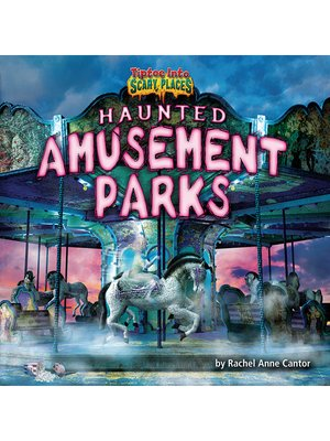 cover image of Haunted Amusement Parks