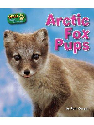 cover image of Arctic Fox Pups