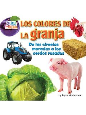 cover image of Los coloresde la granja (farm)