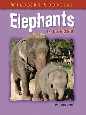 elephants in danger Learn about the size, diet, population, range, behavior and other fascinating facts about elephants.