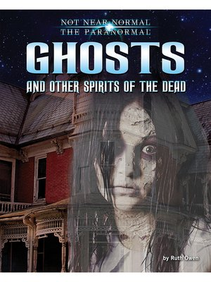 cover image of Ghosts and Other Spirits of the Dead