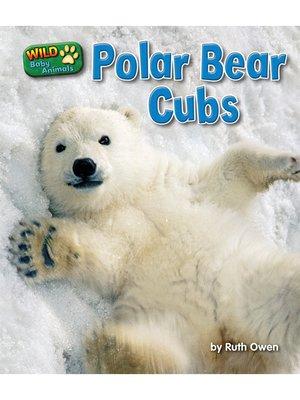 cover image of Polar Bear Cubs