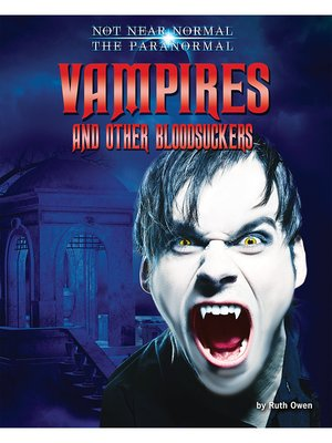 cover image of Vampires and Other Bloodsuckers