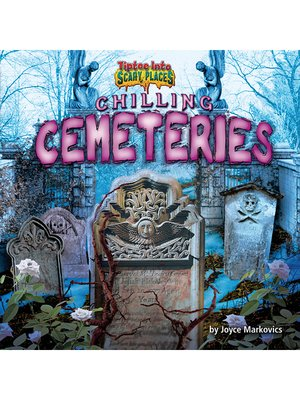 cover image of Chilling Cemeteries