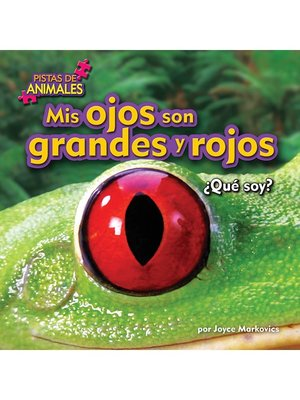cover image of Mis ojos son grandes y rojos (Tree Frog)