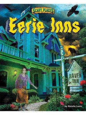 Eerie Inns By Natalie Lunis Overdrive Rakuten Overdrive Ebooks