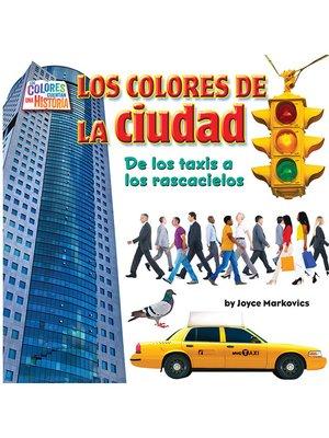 cover image of Los coloresde la ciudad (city)