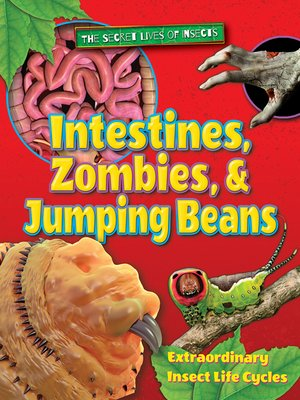 cover image of Intestines, Zombies, and Jumping Beans