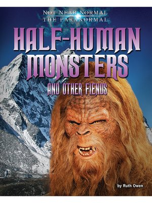 cover image of Half-Human Monsters and Other Fiends
