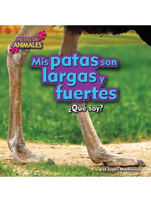 cover image of Mis patas son largas y fuertes (Ostrich)