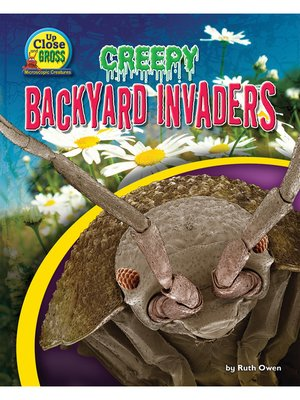 cover image of Creepy Backyard Invaders