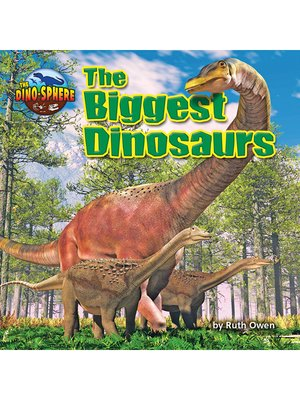 cover image of The Biggest Dinosaurs