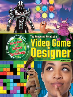 cover image of The Wonderful Worlds of a Video Game Designer