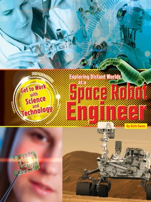 cover image of Exploring Distant Worlds as a Space Robot Engineer