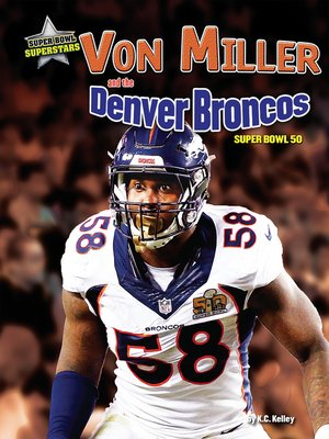 cover image of Von Miller and the Denver Broncos