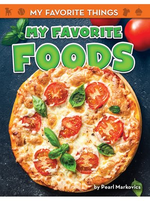 cover image of My Favorite Foods