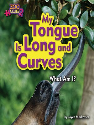 cover image of My Tongue is Long and Curves (Okapi)