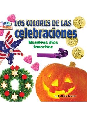 cover image of Los coloresde las celebraciones