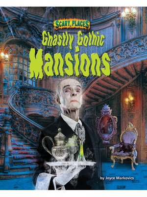 cover image of Ghastly Ghothic Mansions