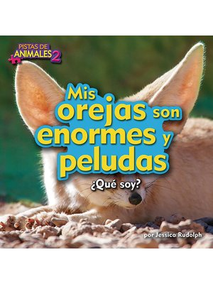 cover image of Mis orejas son enormes y peludas (Fennec Fox)