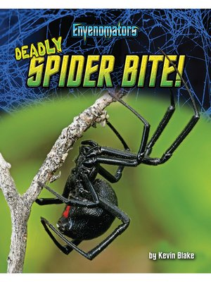 cover image of Deadly Spider Bite!