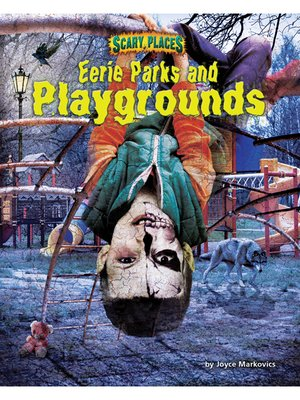 cover image of Eerie Parks and Playgrounds