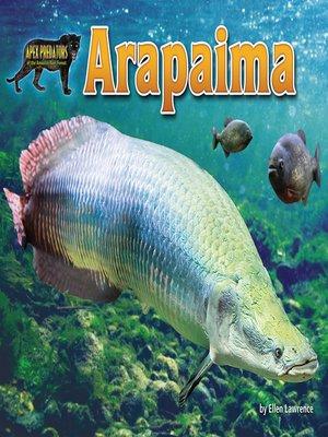 cover image of Arapaima