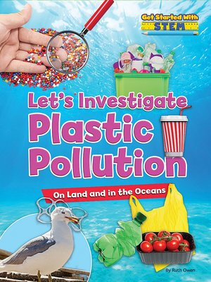 cover image of Let's Investigate Plastic Pollution
