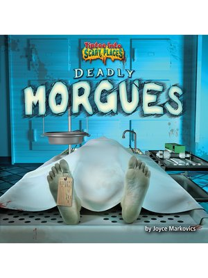 cover image of Deadly Morgues
