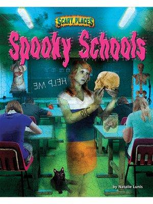 Spooky Schools By Natalie Lunis Overdrive Rakuten Overdrive