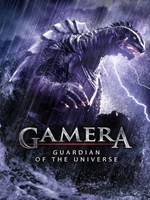 cover image of Gamera: Guardian of the Universe