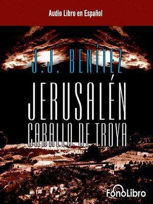 cover image of Jerusalen - El Caballo de Troya 1