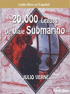 cover image of 20 Mil Leguas Viaje Submarino