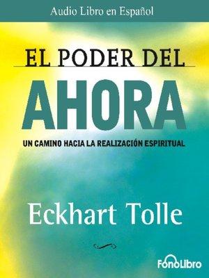 cover image of El Poder del Ahora
