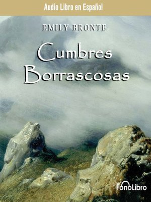 cover image of Cumbres Borrascosa