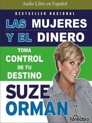 cover image of Las Mujeres y el Dinero