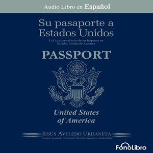 cover image of Su Pasaporte a los Estados Unidos