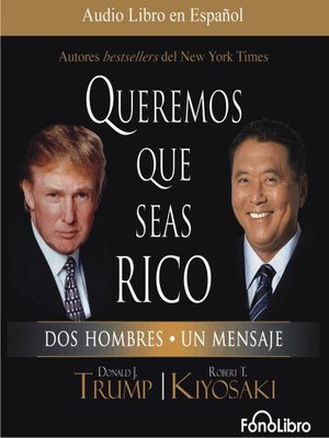 cover image of Queremos que seas rico