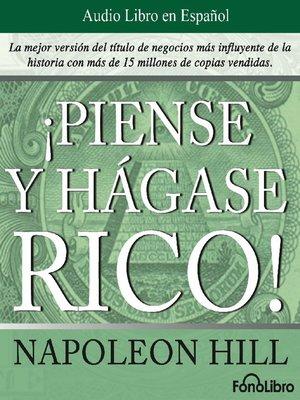cover image of Piense y hágase rico