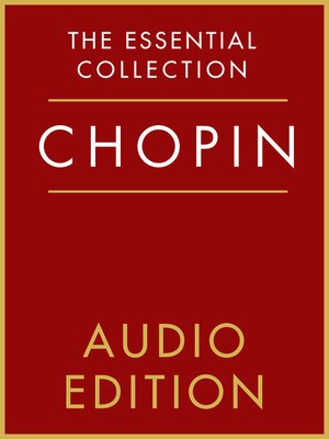 cover image of The Essential Collection: Chopin Gold