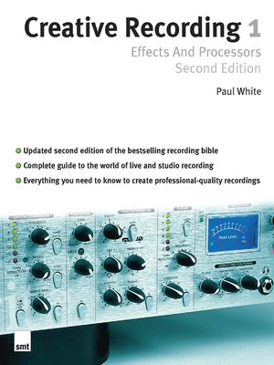 cover image of Creative Recording Part One: Effects And Processors