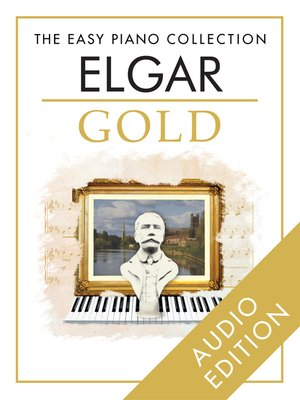 cover image of The Easy Piano Collection: Elgar Gold