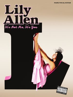 cover image of Lily Allen: It's Not Me, It's You
