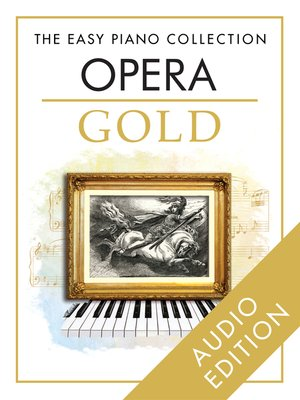 cover image of The Easy Piano Collection: Opera Gold