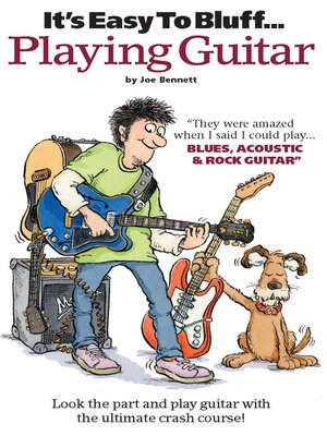 cover image of It's Easy To Bluff... Playing Guitar