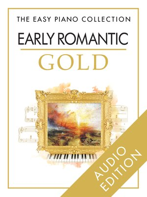 cover image of The Easy Piano Collection: Early Romantic Gold